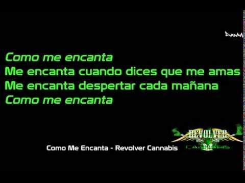 yt-1460-Letra-Como-Me-Encanta-Revolver-Cannabis